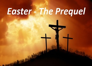 Easter Prequel