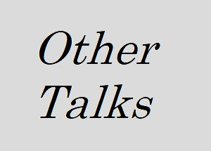 Other Talks